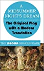 A Midsummer Night's Dream (The Modern Shakespeare: The Original Play with a Modern Translation)