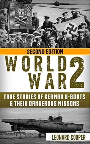 Wolf Submarine Sea Class - World War 2: True Stories of German UBoats & Their Dangerous Missions (Submarine, WW2, WWII, Soldier Stories Book 1)