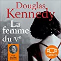 La femme du Vème Audiobook by Douglas Kennedy Narrated by Jean-Marc Delhausse