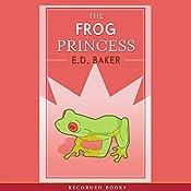 The Frog Princess  | E.D. Baker