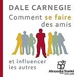 Comment se faire des amis et influencer les autres | Dale Carnegie