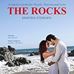 The Rocks: A Timeless Hymn for People, Passion and Love | Dimitris L. Stergiou,David J. Franco