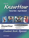 img - for English KnowHow Opener: Student Book book / textbook / text book