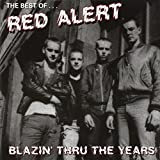 Blazin' Thru The Years by Red Alert (2005-02-14)