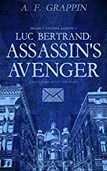 Luc Bertrand: Assassin's Avenger (Deadly Studies Book 5)