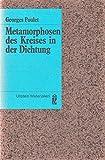img - for Metamorphosen des Kreises in der Dichtung book / textbook / text book