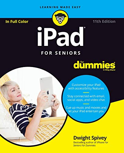 iPad For Seniors For Dummies (For Dummies (Computer/Tech))