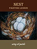 Nest Painting Lesson