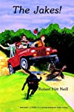 img - for The Jakes! by Robert Hitt Neill (1990-03-01) book / textbook / text book