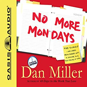 No More Mondays Audiobook