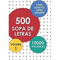 500 Sopa De Letras Para Adultos, Letra Grande: Volume 1