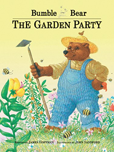 Bumble Bear: The Garden Party