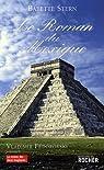 Le roman du Mexique par Stern