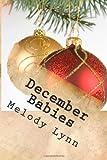 December Babies, Melody Lynn, 1496149238