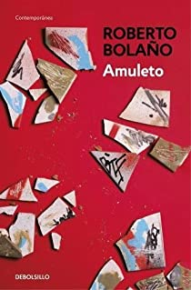 Amuleto par Roberto Bolaño