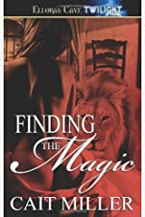 Finding the Magic by Cait Miller (2008-07-25) Paperback