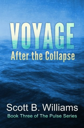 Download Voyage After the Collapse (The Pulse Series) (Volume 3) ebook