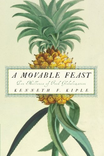 A Movable Feast: Ten Millennia of Food Globalization