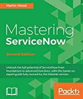Mastering ServiceNow, 2nd Edition Front Cover