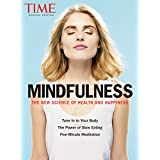 TIME Mindfulness: The New Science of Health and Happiness