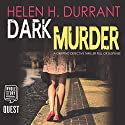 Dark Murder: DCI Greco, Book 1 Audiobook by Helen H. Durrant Narrated by Nicholas Camm
