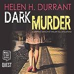 Dark Murder: DCI Greco, Book 1 | Helen H. Durrant