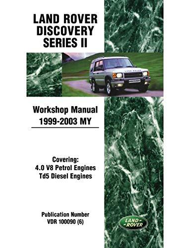 2003 Workshop - Land Rover Discovery Series 2 Workshop Manual 1999-2003 MY (Land Rover Workshop Manuals)