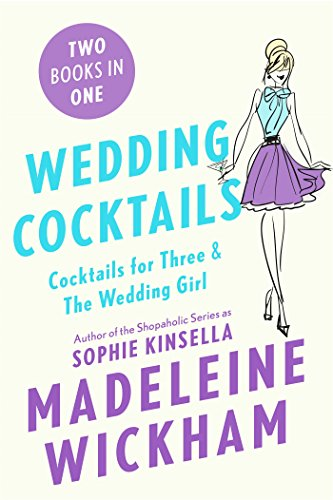 Wedding Cocktails: Cocktails for Three & The Wedding Girl