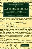 Die Ausdehnungslehre : Vollständig und in Strenger Form Bearbeitet, Grassmann, Hermann, 1108065619