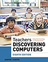 Teachers Discovering Computers, 8th Edition Front Cover