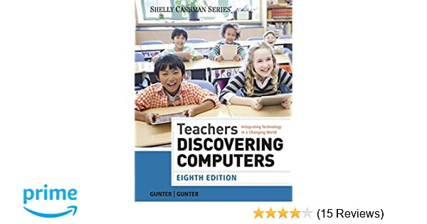 Teachers Discovering Computers Integrating