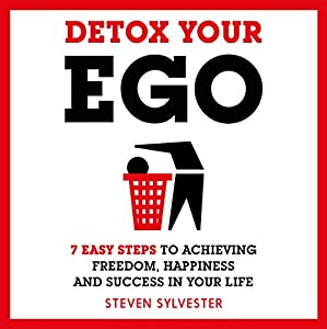 Detox Your Ego Audiobook