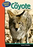 The Coyote, James V. Bradley, 0791091147