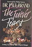 The Forever Feast, Paul Brand, 0892837756