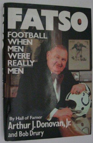 Fatso: Football When Men Were Really Men by William Morrow & Co