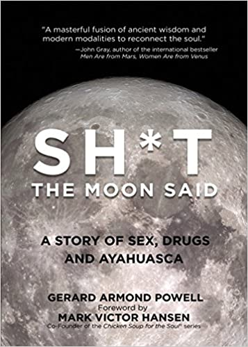 Download sht the moon said a story of sex drugs and ayahuasca sht the moon said a story of sex drugs and ayahuasca fandeluxe Images