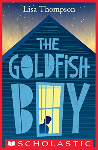 The Goldfish Boy by [Thompson, Lisa]