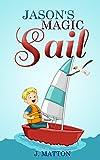 Jason's Magic Sail