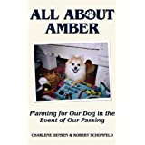 All about Amber: Planning for Our Dog in the Event of Our Passing