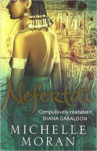 Nefertiti by Michelle Moran (5-Feb-2008)
