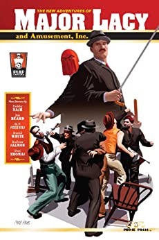 The New Adventures of Major Lacy and Amusement, Inc. by [Nash, Bobby, Beard, Jim, Steeves, R.P., White, David, Salmon, Andrew, Thomas, Don]
