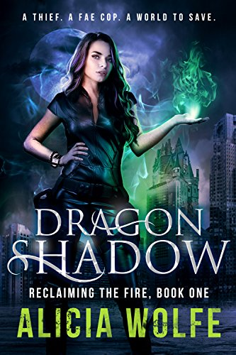 Dragon Shadow: A New Adult Fantasy Novel (Reclaiming the Fire Book 1) -