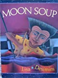 Moon Soup, Lisa Desimini, 1562824635