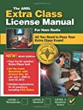 The ARRL Extra Class License Manual: For Ham Radio (Arrl Extra Class License Manual for the Radio Amateur)