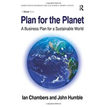 Plan for the Planet: A Business Plan for a Sustainable World