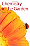 Chemistry in the Garden, Hanson, James R., 0854048979