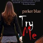 Try Me: Demon Underground, Book 2 | Parker Blue