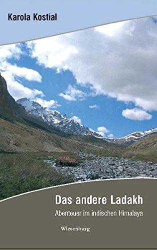 Das andere Ladakh: Abenteuer im indischen Himalaya