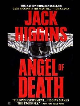 Angel of Death (Sean Dillon Book 4) by [Higgins, Jack]