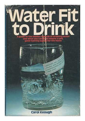 Water Fit to Drink (Carol Drink Water)